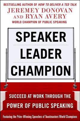 Speaker, Leader, Champion By Donovan, Jeremey